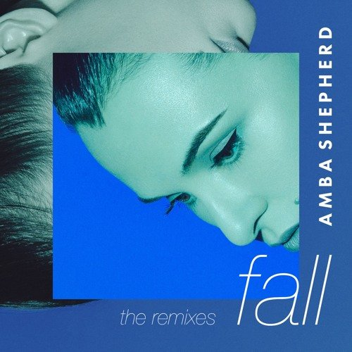 Amba Shepherd Fall M4SONIC Remix
